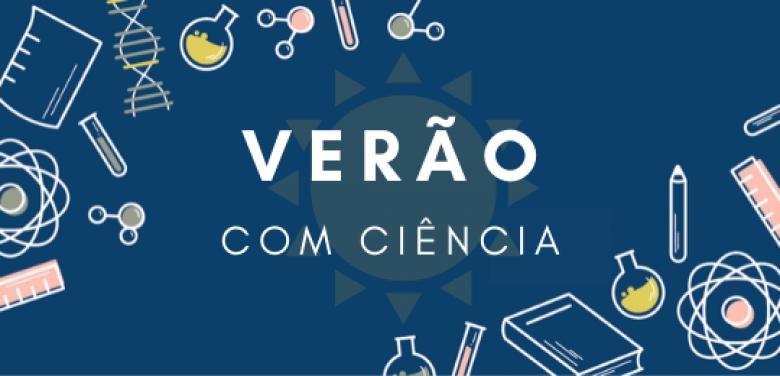 """FCT e DGES lançam apoio especial """"Verão com Ciência"""""""