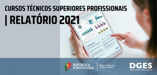 Cursos Técnicos Superiores Profissionais | Relatório 2021