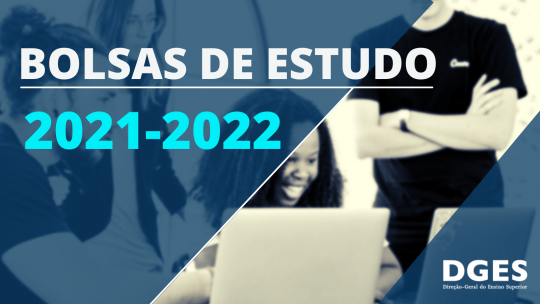 Bolsas de Estudo a Estudantes do Ensino Superior 2021-22