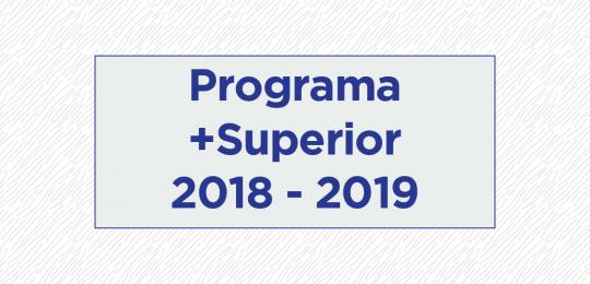 Programa +Superior Ano Letivo 2018/2019